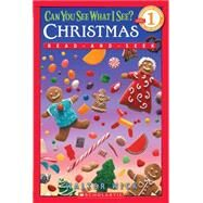 Scholastic Reader Level 1: Can You See What I See? Christmas Read-and-Seek by Wick, Walter, 9780545078870