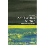Earth System Science: A Very Short Introduction by Lenton, Tim, 9780198718871