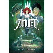 The Last Council (Amulet #4) by Kibuishi, Kazu, 9780545208871