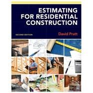 Estimating for Residential Construction by Pratt, David, 9781111308872