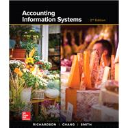 Loose Leaf for Accounting Information Systems by Richardson, Vernon; Chang, Chengyee; Smith, Rod, 9781259538872