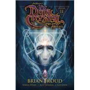 Jim Henson's the Dark Crystal 2 by Froud, Brian; Dysart, Joshua; Sheikman, Alex; John, Lizzy, 9781608868872