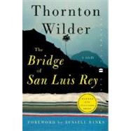 The Bridge of San Luis Rey by Wilder, Thornton, 9780060088873