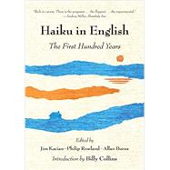 Haiku in English by Kacian, Jim; Rowland, Philip; Burns, Allan; Collins, Billy, 9780393348873