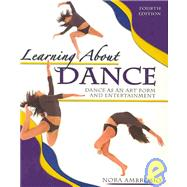 Learning About Dance: Dance As an Art Form and Entertainment by Ambrosio, Nora, 9780757518874
