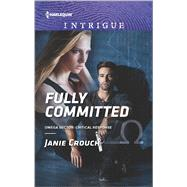 Fully Committed by Crouch, Janie, 9780373698875