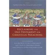 Reclaiming the Old Testament for Christian Preaching by Kent, Grenville J. R.; Kissling, Paul J.; Turner, Laurence A.; Block, Daniel I. (CON); Firth, David G. (CON), 9780830838875
