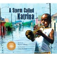 A Storm Called Katrina by Uhlberg, Myron; Bootman, Colin, 9781561458875
