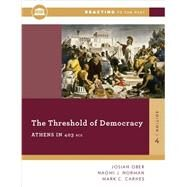 The Threshold of Democracy by Ober, Josiah; Norman, Naomi J.; Carnes, Mark C., 9780393938876
