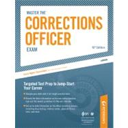 Master the Corrections Officer Exam by Peterson's, 9780768928877