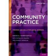 Community Practice Theories and Skills for Social Workers by Hardcastle, David A.; Powers, Patricia R.; Wenocur, Stanley, 9780195398878