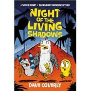 Night of the Living Shadows by Coverly, Dave, 9780805088878