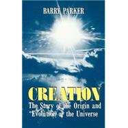 Creation by Parker, Barry, 9780738208879