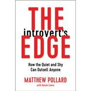 The Introvert's Edge by Pollard, Matthew; Lewis, Derek (CON), 9780814438879