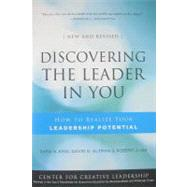 Discovering the Leader in You : How to Realize Your Leadership Potential by King, Sara N.; Altman, David; Lee, Robert J., 9780470498880