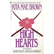 High Hearts by Brown, Rita Mae, 9780553278880