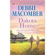 Dakota Home by Macomber, Debbie, 9780778318880