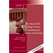 The State of the College Union: Contemporary Issues and Trends New Directions for Student Services, Number 145 by Unknown, 9781118878880