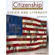 Citizenship : Passing the Test, Civics and Literacy by Weintraub, Lynne, 9781564208880