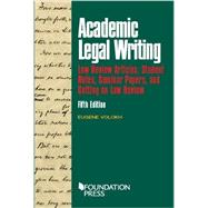 Academic Legal Writing by Volokh, Eugene, 9781634598880