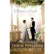 To Honor and Trust by Peterson, Tracie; Miller, Judith, 9780764208881