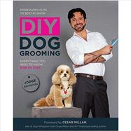 DIY Dog Grooming by Bendersky, Jorge; Millan, Cesar, 9781592538881