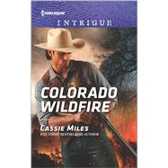 Colorado Wildfire by Miles, Cassie, 9780373698882