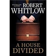 A House Divided by Whitlow, Robert, 9781401688882
