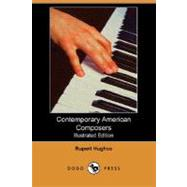 Contemporary American Composers by HUGHES RUPERT, 9781406568882