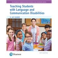 Teaching Students with Language and Communication Disabilities by Kuder, S. Jay, 9780134618883