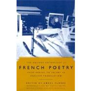 Anchor Anthology of French Poetry : From Nerval to Valery in English Translation at Biggerbooks.com