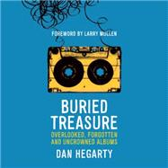 Buried Treasure by Hegarty, Dan; Mullen, Larry, Jr., 9781909718883