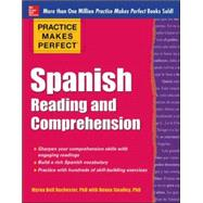 Practice Makes Perfect Spanish Reading and Comprehension by Rochester, Myrna Bell; Smalley, Deana, 9780071798884