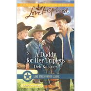 A Daddy for Her Triplets by Kastner, Deb, 9780373818884