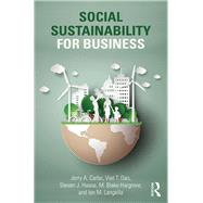 Social Sustainability for Business by Carbo; Jerry A., 9781138188884