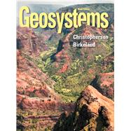 Geosystems An Introduction to Physical Geography Plus MasteringGeography with eText -- Access Card Package by Christopherson, Robert W.; Birkeland, Ginger E., 9780321948885