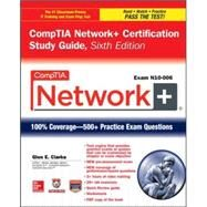 CompTIA Network+ Certification Study Guide, Sixth Edition (Exam N10-006) by Clarke, Glen, 9780071848886