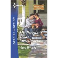 His Pregnant Texas Sweetheart by Woods, Amy, 9780373658886