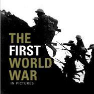 The First World War by Ammonite Press, 9781907708886