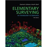 Elementary Surveying by Ghilani, Charles D.; Wolf, Paul R., 9780133758887