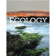 Ecology Evolution, Application, Integration by Krohne, David T., 9780190638887