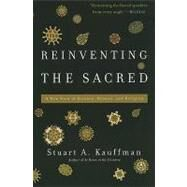 Reinventing the Sacred by Kauffman, Stuart, 9780465018888