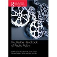 Routledge Handbook of Public Policy by Araral; Eduardo, 9781138908888