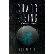 Chaos Rising by Blackwell, P. D., 9781631928888