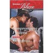 Compromising Positions by Hoffmann, Kate, 9780373798889