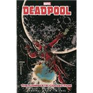 Deadpool by Daniel Way by Way, Daniel; Vella, Sheldon; Barberi, Carlos; Calafiore, Jim; Dazo, Bong, 9780785188889