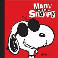Many Faces of Snoopy by Schulz, Charles M., 9781449478889