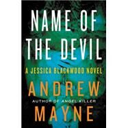 Name of the Devil by Mayne, Andrew, 9780062348890