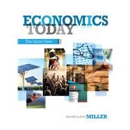 Economics Today The Macro View by Miller, Roger LeRoy, 9780132948890