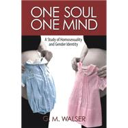 One Soul / One Mind by Walser, G. M., 9781612548890